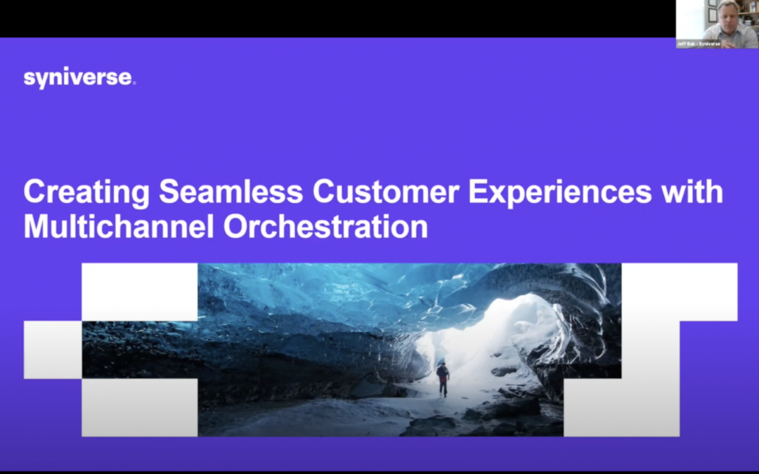 Creating Seamless Customer Experiences with Multichannel Orchestration